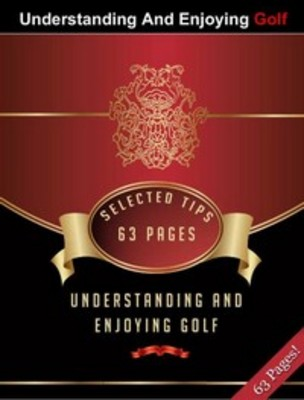 Product picture Understanding And Enjoying Golf